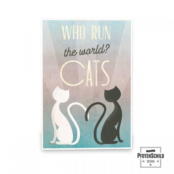 Holztafel: Who run the world? Cats