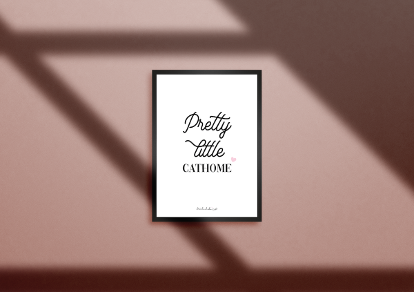 "Poster ""Pretty little Cathome"""