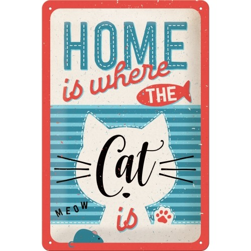 Blechschild: Home is where the cat is