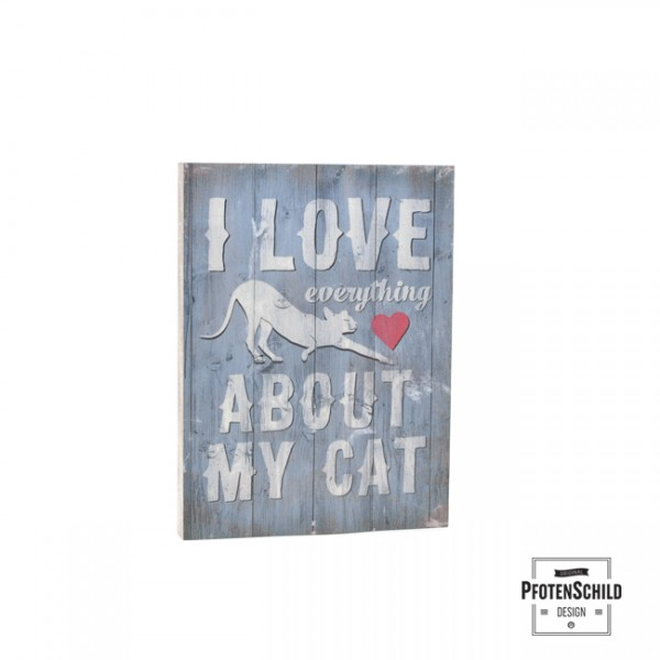 Holzschild I love everything 15 x 20 cm